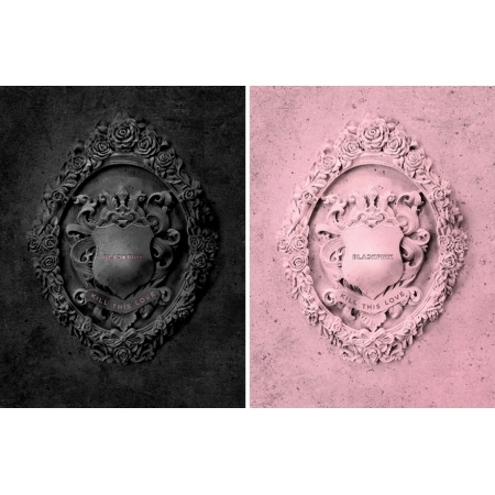 BLACKPINK 2nd Mini Album - KILL THIS LOVE (Random Ver.)